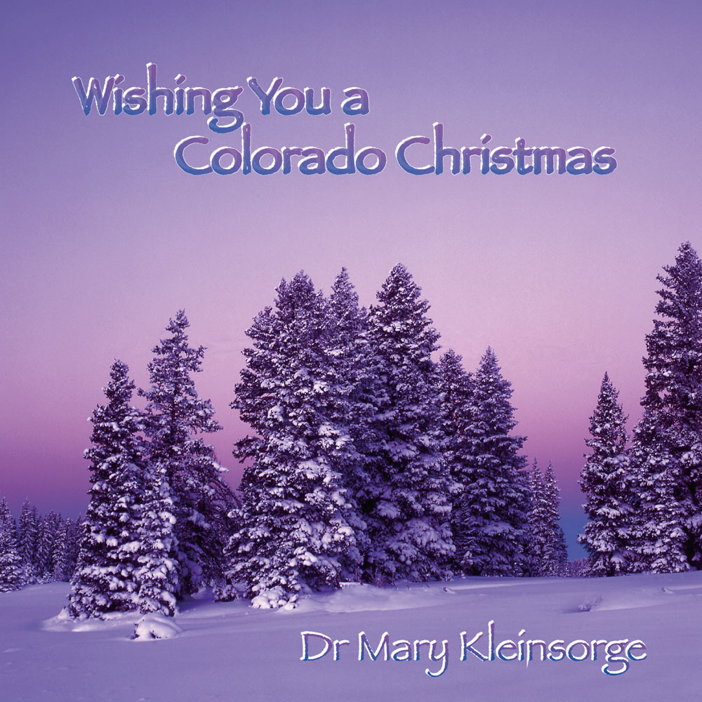 from wwwdrmarymusiccom colorado christmas cd cover - Colorado Christmas